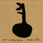 Distraction e.p. ~Sessions for the rebels~